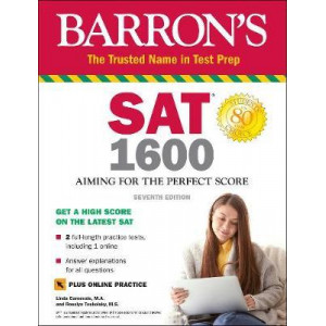 Barron's SAT 1600 with Online Test: Aiming for the Perfect Score