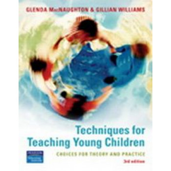 Techniques for Teaching Young Children 3E