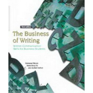 Business of Writing : Written Communication Skills for Business Students 3E