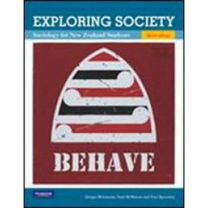 Exploring Society : Sociology for New Zealand Students 3E