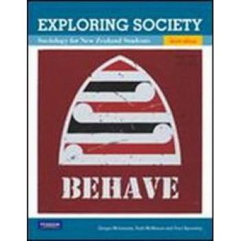 Exploring Society : Sociology for New Zealand Students 3E