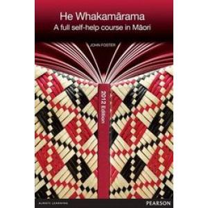 He Whakamarama: A Full Self-help Course in Maori