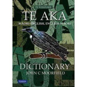 Te Aka : Maori-English, English-Maori Dictionary