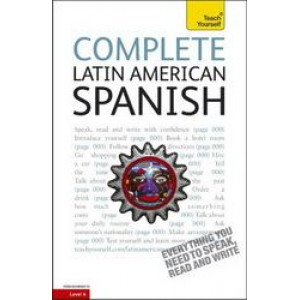 Teach Yourself Complete Latin American Spanish