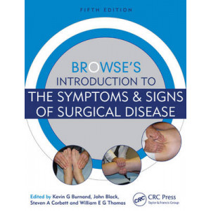 Browse's Introduction to the Symptoms & Signs of Surgical Disease 5E