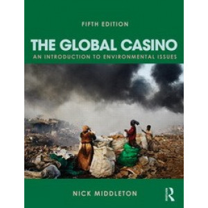 Global Casino: An Introduction to Environmental Issues (5th edition)