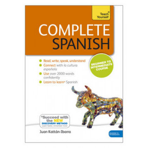 Complete Spanish Beginner to Intermediate Course: (Book and Audio Support) Learn to Read, Write, Speak and Understand a New Language with Teach Yourse