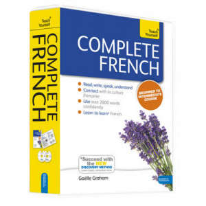 Complete French Beginner to Intermediate Course: (Book and Audio Support) Learn to Read, Write, Speak and Understand a New Language with Teach Yoursel