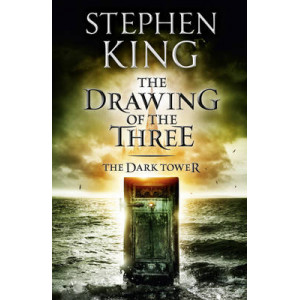 Drawing of the Three : Dark Tower II
