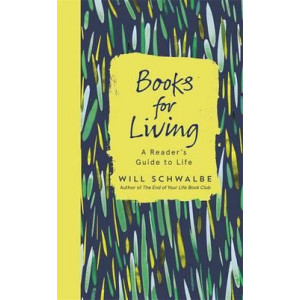 Books for Living: A Reader's Guide to Life