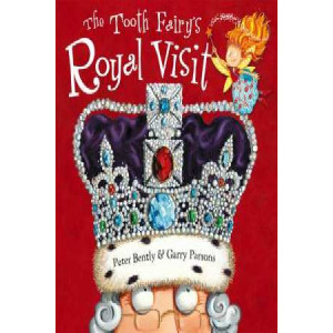 Tooth Fairy and the Royal Visit