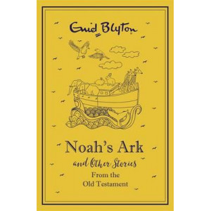 Noah's Ark and Other Bible Stories: Old Testament