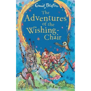 Adventures of the Wishing-Chair: Book 1