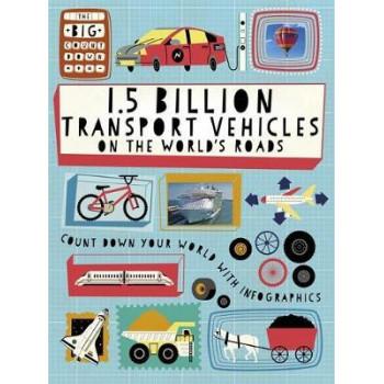 1.5 Billion Transport Vehicles on the World's Roads