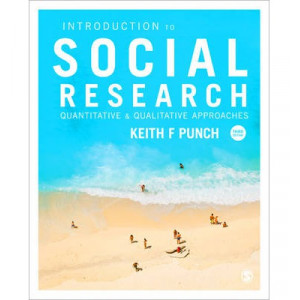 Introduction to Social Research: Quantitative and Qualitative Approaches