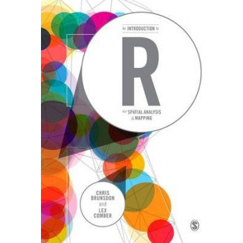 An Introduction to R for Spatial Analysis and Mapping