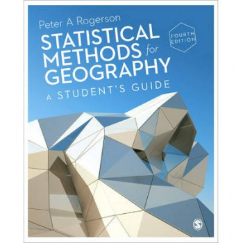 Statistical Methods for Geography 4E : A Student's Guide