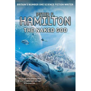 Naked God, The: The Night's Dawn Trilogy: Book 3