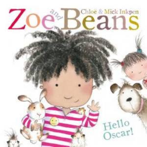 Zoe & Beans: Hello Oscar