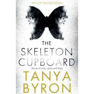 Skeleton Cupboard: Stories of Crisis, Sanity and Hope