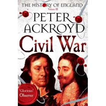 Civil War: The History of England: Volume III
