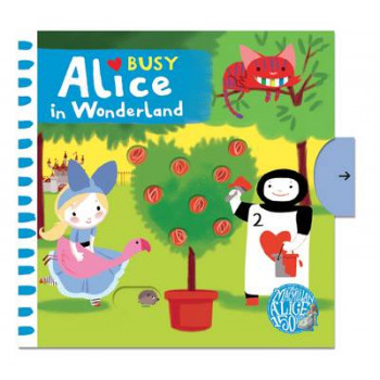 Busy Alice: Busy Alice in Wonderland