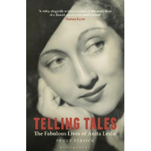Telling Tales: The Fabulous Lives of Anita Leslie