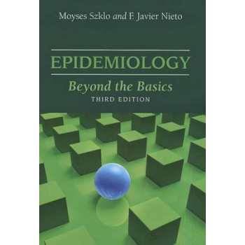 Epidemiology : Beyond the Basics 3E
