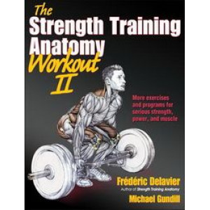 Strength Training Anatomy Workout II (Volume 2)