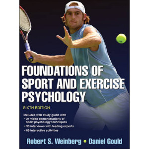 Foundations of Sport & Exercise Psychology 6E