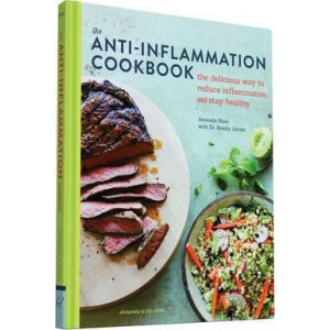 Anti-Inflammation Cookbook: The Delicious Way to Reduce Inflammation and Stay Healthy