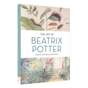 Art of Beatrix Potter: Sketches, Paintings, and Illustrations