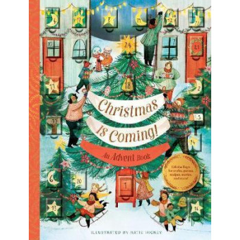 Christmas Is Coming! An Advent Book: Crafts, games, recipes, stories, and more!