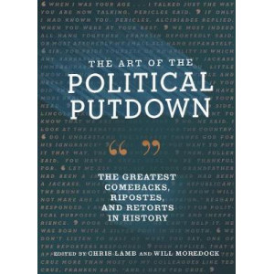 Art of the Political Putdown, The