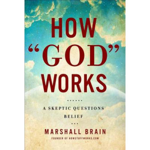 How God Works: A Logical Inquiry on Faith