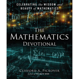 Mathematics Devotional: Celebrating the Wisdom & Beauty of Mathematics