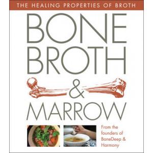 Bone Deep Broth: Healing Recipes with Bone Broth