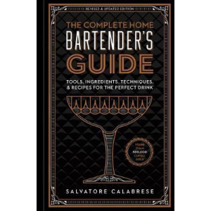 Complete Home Bartender's Guide, The