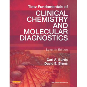 Tietz Fundamentals of Clinical Chemistry and Molecular Diagnostics 7e