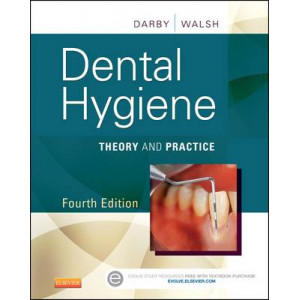 Dental Hygiene : Theory and Practice 4E