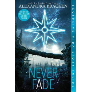 Never Fade (The Darkest Minds, Book 2)