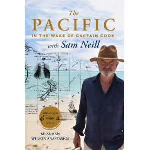 Pacific: In the Wake of Captain Cook, with Sam Neill