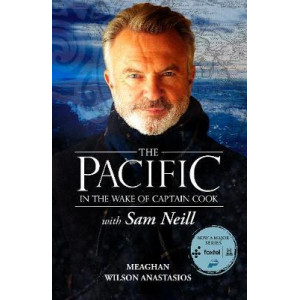 Pacific: In the Wake of Captain Cook, with Sam Neill, The