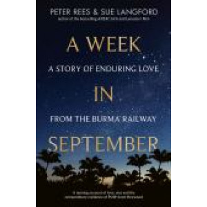 Week in September: A story of enduring love from the Burma Railway