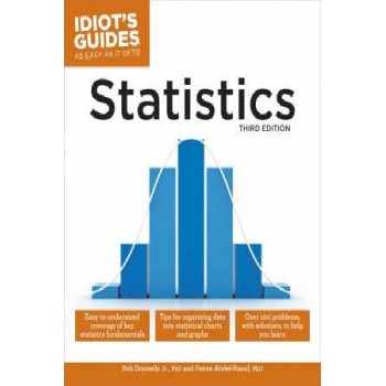 Idiot's Guides: Statistics, 3e