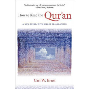How to read the Quran : A New Guide, with Select Translations