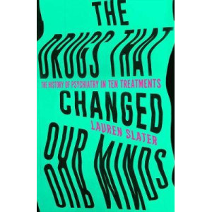 Drugs That Changed Our Minds, The