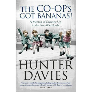 Co-Op's Got Bananas, The: A Memoir of Growing Up in the Post-War North