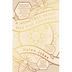 Honeybee Heart Has Five Openings, A