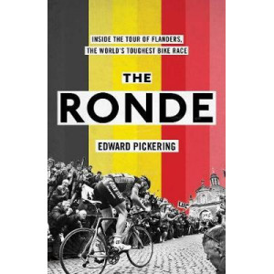 Ronde: Inside the World's Toughest Bike Race